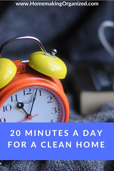 Spend 20 Minutes a Day for a Clean Home