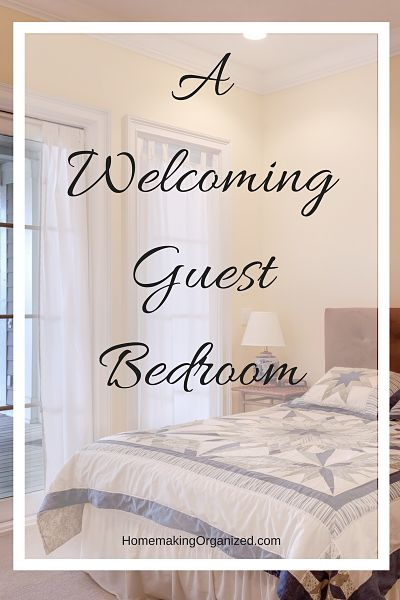 Creating A Welcoming Guest Bedroom
