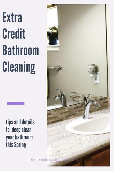 Bathroom Deep Cleaning Checklist: Extra Credit: Deep Cleaning The Bathroom