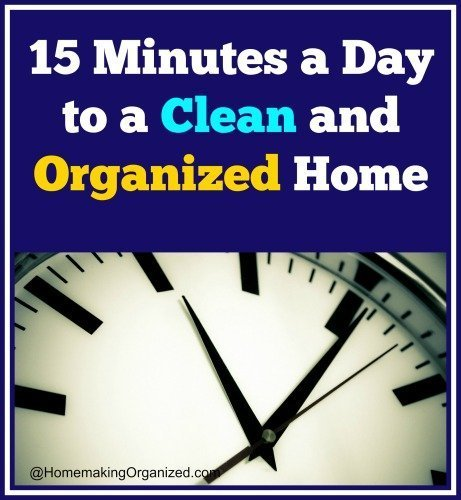 15 Minutes a Day to Declutter and Clean Your Home -Week 1