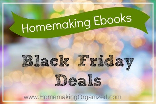 Black Friday Homemaking Ebooks