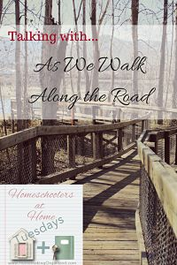 Leah Courtney from As We Walk Along the Road: Homeschoolers at Home on Tuesdays