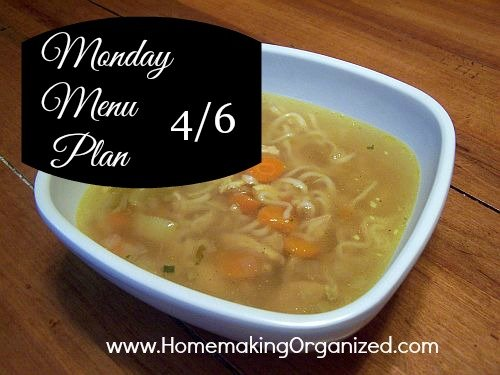 monday_menu_plan_chicken_noodle_soup