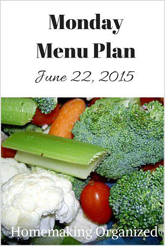 Monday Menu PlanJune22