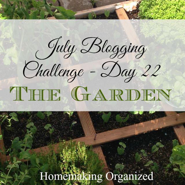 july-blogging-challenge-22-garden