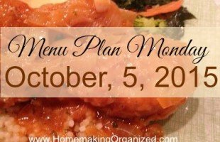 Menu Plan Monday October 5, 2015
