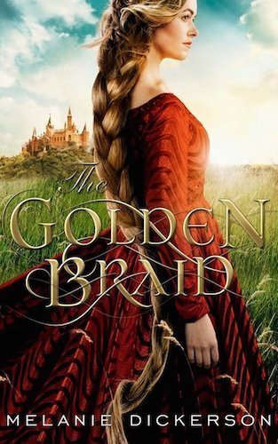 The Golden Braid by Melanie Dickerson a Litfuse Book Review