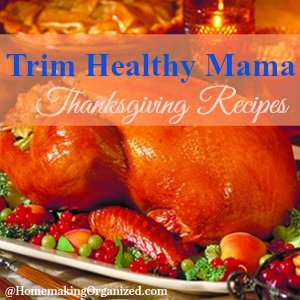 Trim Healthy Mama Thanksgiving Dishes Roundup