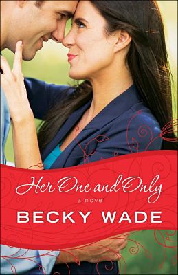 Her One and Only by Becky Wade a Litfuse Book Review