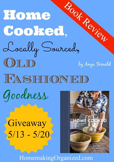 Home Cooked: Essential Recipes for a New Way to Cook a Review and Giveaway {ENDED}