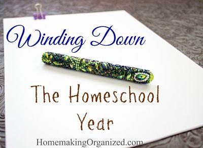 Winding Down the Homeschool Year