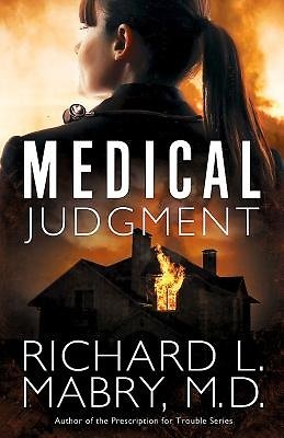 Medical Judgement by Dr. Richard Mabry a Book Review