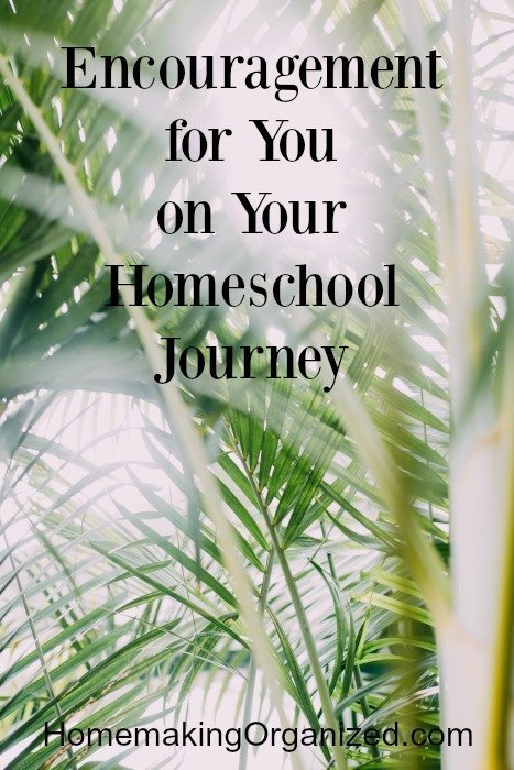 Encouraging You on Your Homeschool Journey