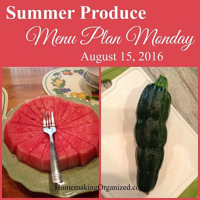 The Coming Week Including Our Menu Plan for Aug. 15, 2016