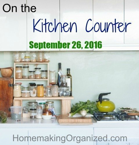 On the Kitchen Counter September 26, 2016