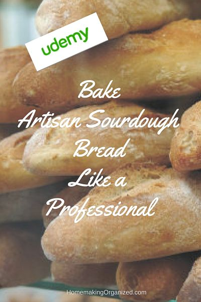 Bake Artisan Sourdough Bread Like a Professional Class on @Udemy via #MomsMeet