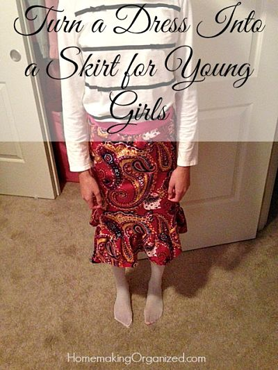 Turn a Dress Into a Skirt for Young Girls : Repurposing Your Not So Little Girl's Clothing