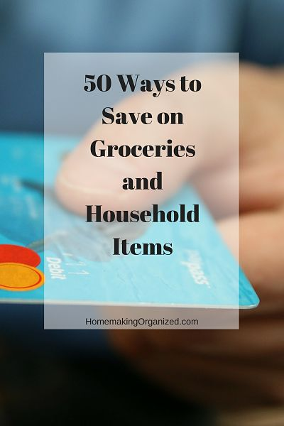 50 Ways to Save on Groceries and Household Items