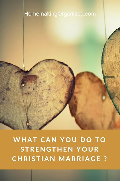 What Can You Do to Strengthen Your Christian Marriage?
