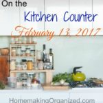 On the Kitchen Counter February 13, 2017