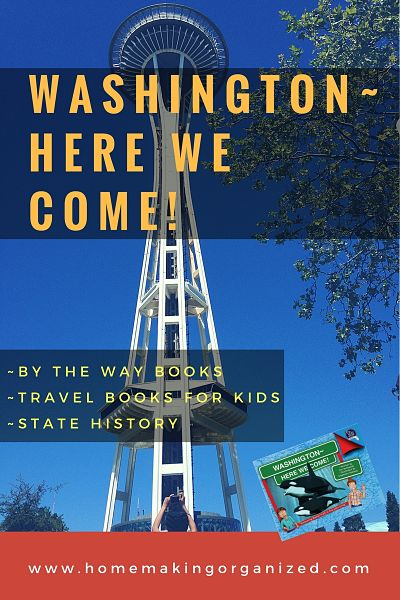 Take a Trip Around the USA with By the Way Books Washington Here We Come ~ Review
