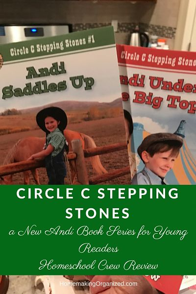 Circle C Stepping Stones a New Andi Book Series for Young Readers – Homeschool Crew Review