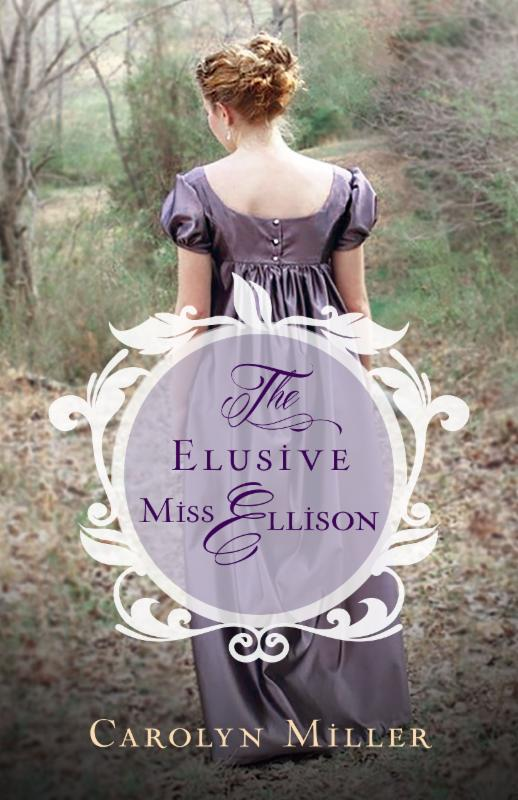 Carolyn Miller's 'The Elusive Miss Ellison' Kindle Giveaway