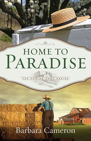 Home to Paradise by Barbara Cameron : Amish Fiction Book Review
