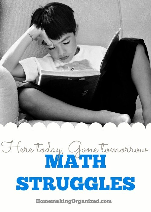Math Struggles, Here Today Gone Tomorrow - Mini Series -Day 2 - 5 Days of Homeschool...