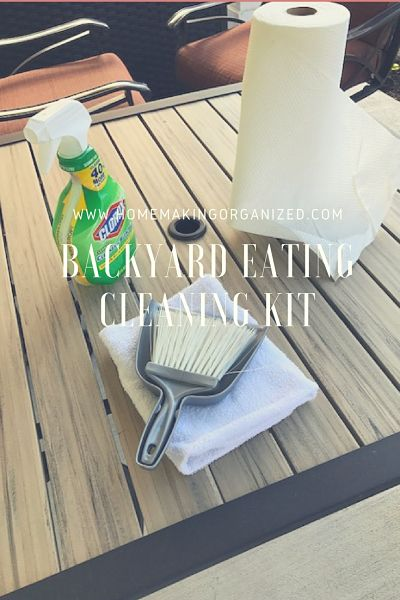 Create and Use a Backyard Eating Cleaning Kit