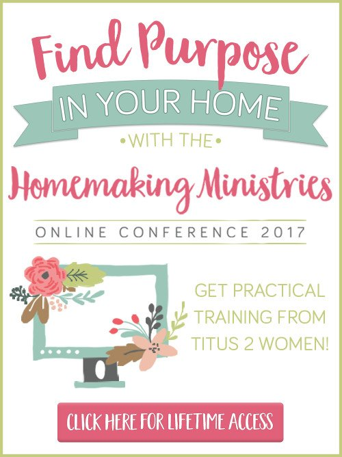 2017 Homemaking Ministries Homemaking Conference