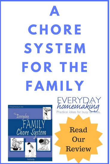 Getting the House in Order with The Everyday Family Chore System {Homeschool Review}