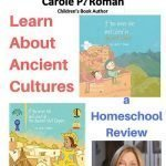 Learning More about Cultures and History with Books by Carole P. Roman {Review}
