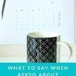 What to Say When Asked About Working at Home
