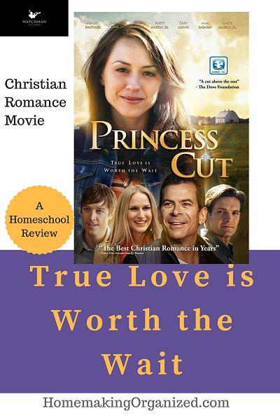 Princess Cut Christian Romance Movie - a Homeschool Review