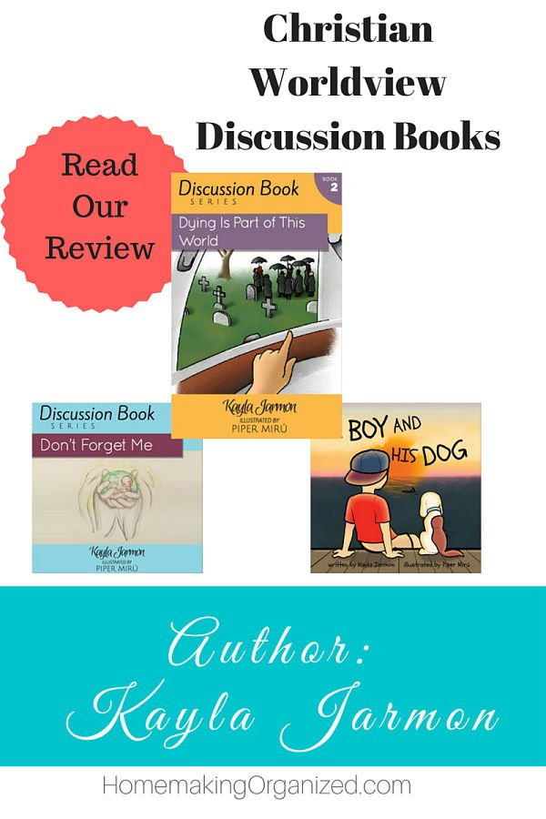 Christian Worldview Discussion Books by Kayla Harmon - Homemaking Organized