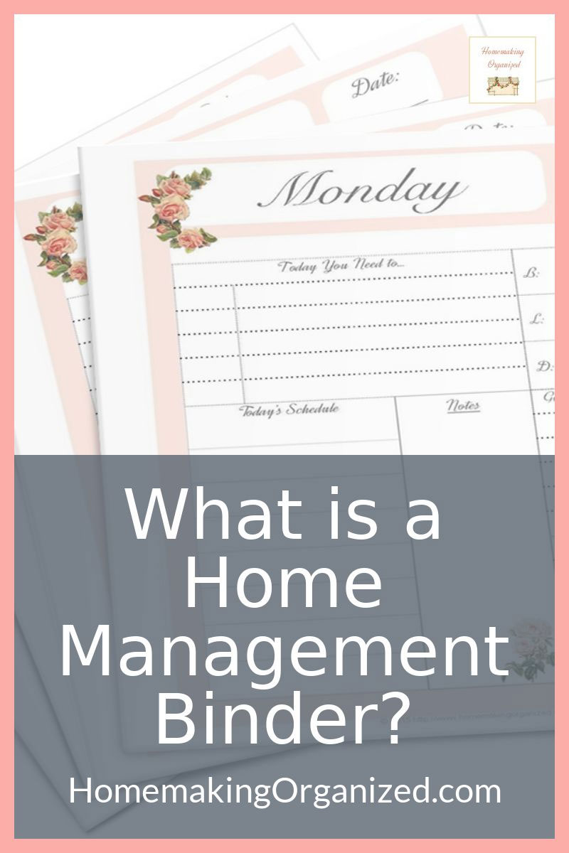What exactly is a Home Management Binder?