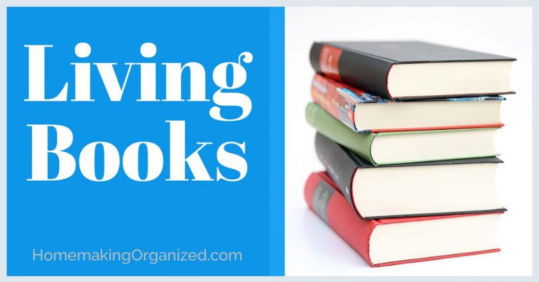 Living Books Homeschool Method
