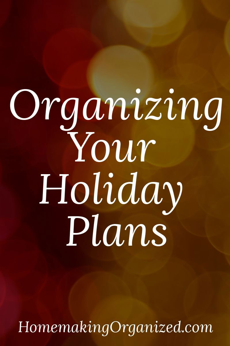 Organize your Holiday Plans