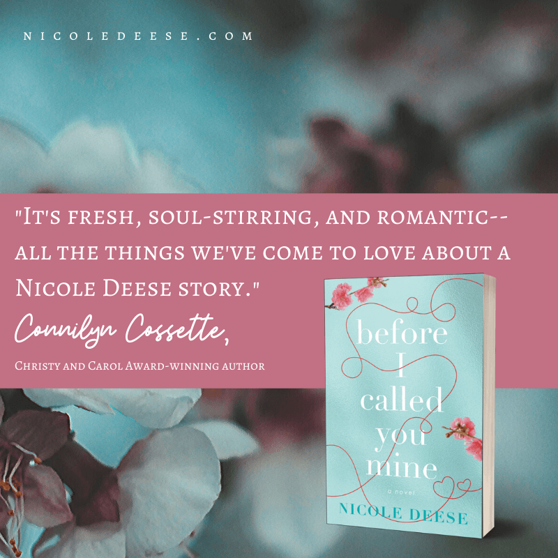 Before I Called You Mine by Nicole Deese. Book Review