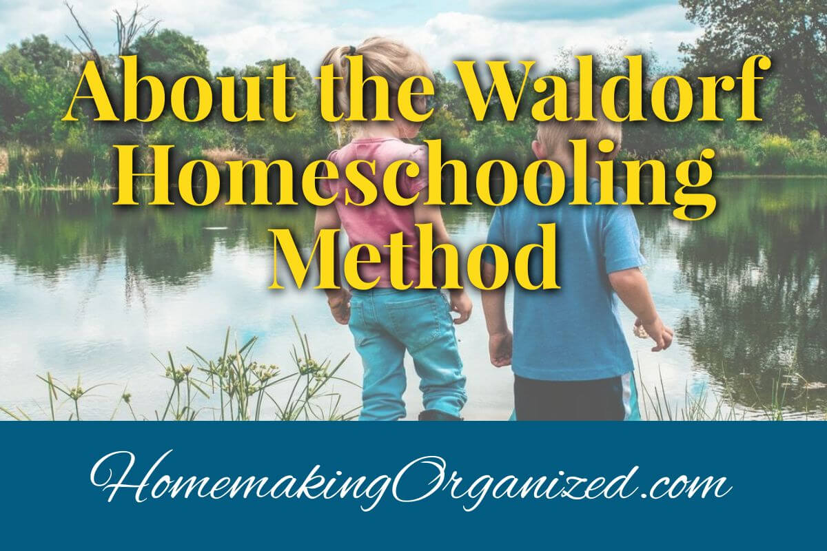 About Waldorf Homeschooling