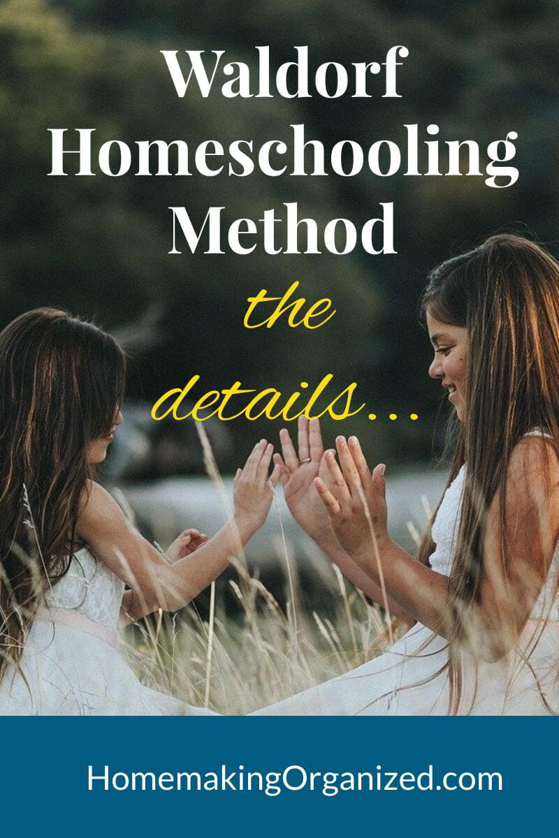 The Waldorf Homeschooling Method. What it is and if it's right for you.