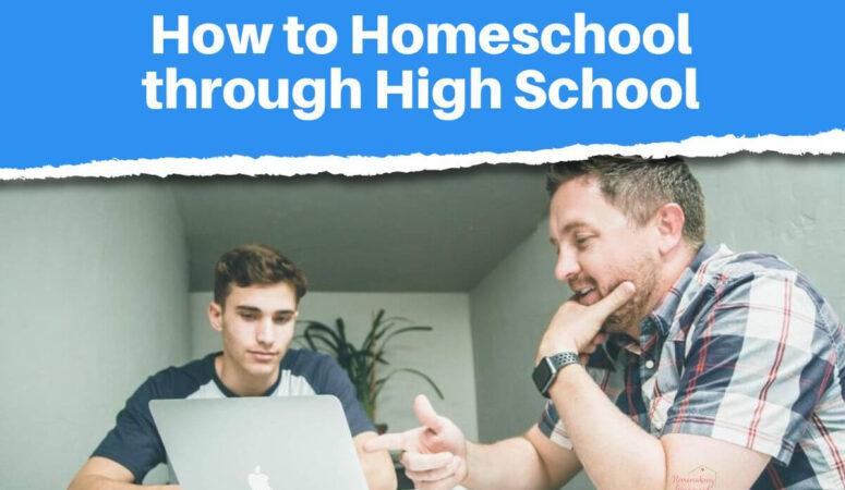 How to Homeschool through High School