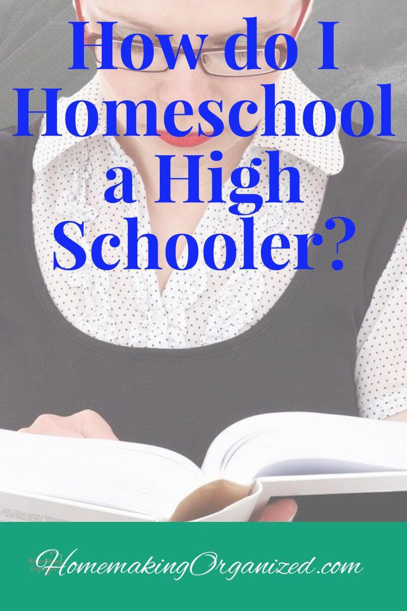Homeschooling a high schooler
