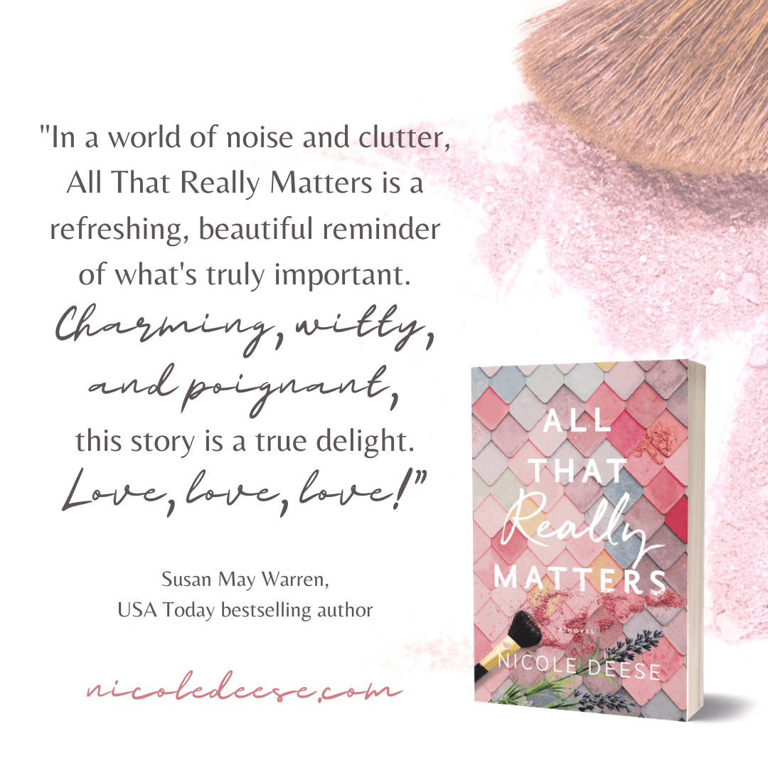 All that Really Matters Christian Fiction by Nicole Deese