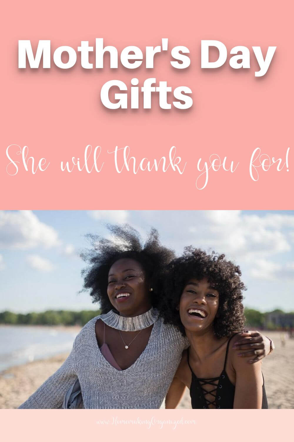 Mother's Day Gifts she will thank you for.