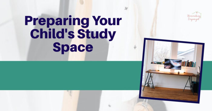 Preparing Your Child's Study Space