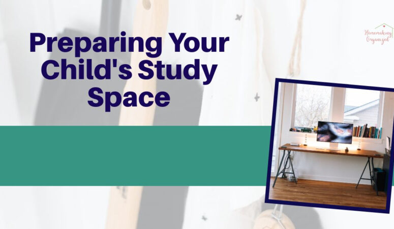 Preparing a Home Space for Back to School